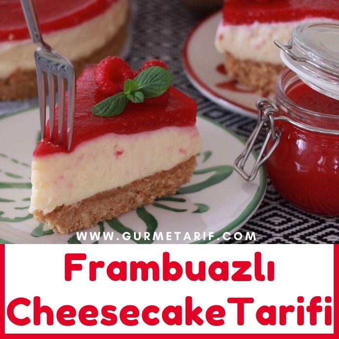 Frambuazlı Cheesecake Tarifi Çizkek nasıl yapılır?